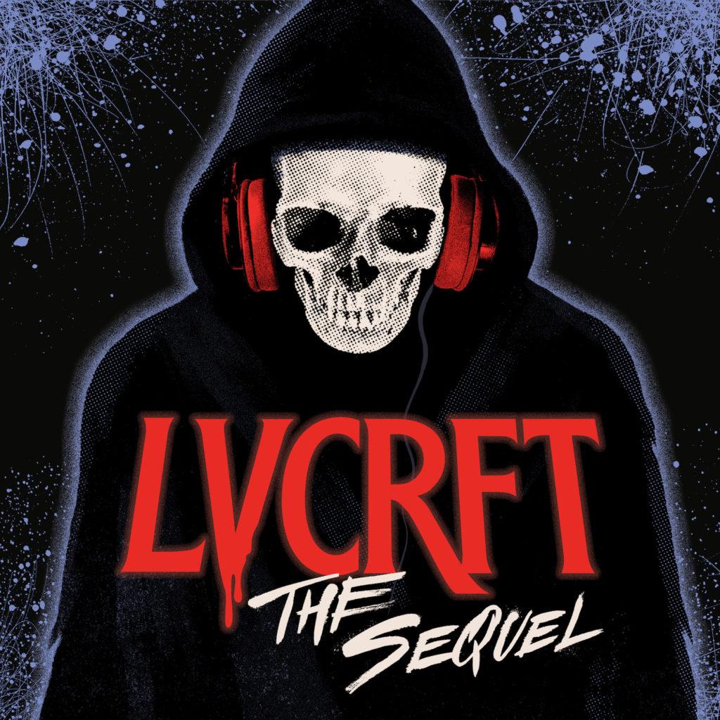 LVCRFT 'The Sequel'