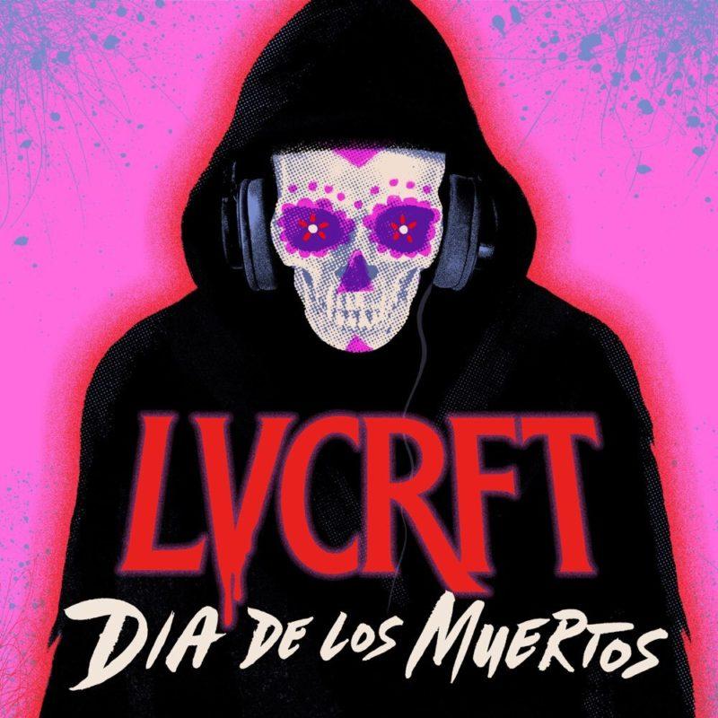 LVCRFT Dia de Los Muertos EP Cover Art