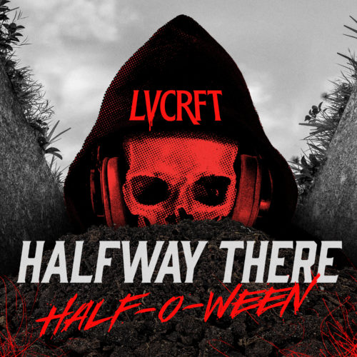 LVCRFT_Halfway-There-Half-O-Ween_v3_final-cover-art